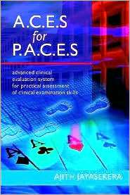 For P.A.C.E.S. Advanced Clinical Evaluation System For