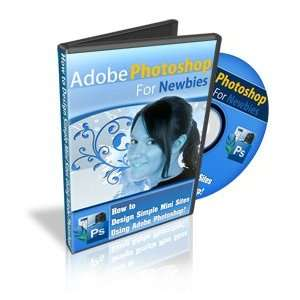 Adobe Photoshop For Newbies Video Series (2008, DVD