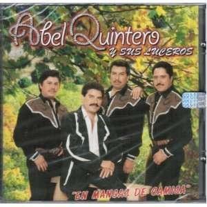 En Mangas De Camisa: Abel Y Sus Luceros Quintero: Music