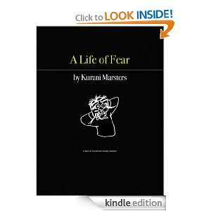 Life of Fear: Kurani Marsters:  Kindle Store