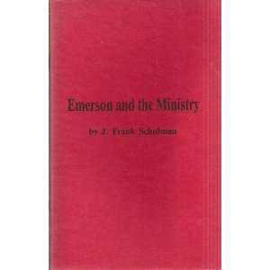 Emerson and the ministry (Minns lectures) Jacob Frank