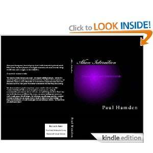 Alien Interaction Communication with Extraterrestrials: Paul Hamden