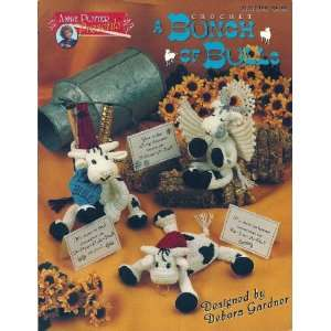 Crochet a Bunch of Bulls (Annie Potter Presents, 01010396