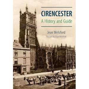 Cirencester a History and Guide (9781848687899): Jean
