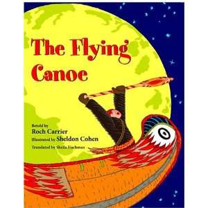 The Flying Canoe (Aesop Accolades (Awards)) (9780887766367