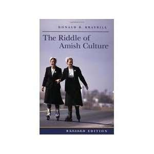 The Riddle of Amish Culture (Center Books in Anabaptist