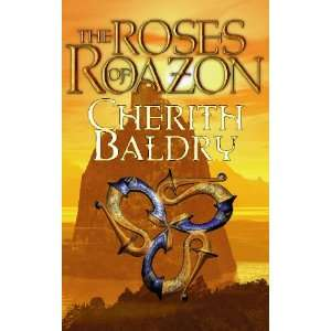 Roses of Roazon (9780333989692): Cherith Baldry: Books