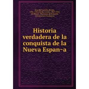 com Historia verdadera de la conquista de la Nueva EspanÌ?a Bernal