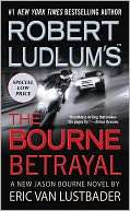 BARNES & NOBLE  Robert Ludlums The Bourne Betrayal (Bourne Series #5