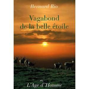de la belle étoile (French Edition) (9782825119938) Bernard Rio