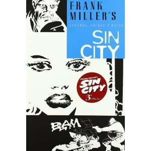 Sin City 6 Alcohol, Chicas Y Balas / Booze, Broad