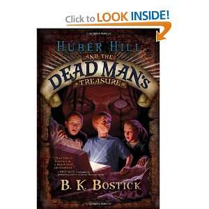 Hill and the Dead Mans Treasure [Hardcover] B. K. Bostick Books