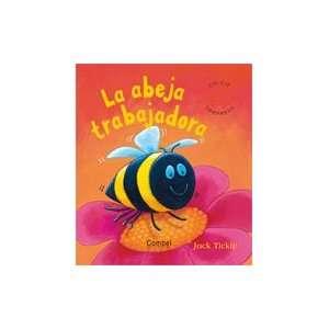 La abeja trabajadora (Libros cu cu sorpresa series): Jack Tickle