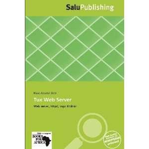 Tux Web Server (9786139323845): Klaas Apostol: Books