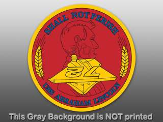 USS Abraham Lincoln Seal Sticker decal shall not perish