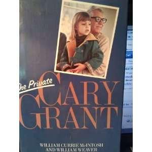 Cary Grant (9780283989896) William C. McIntosh, William Weaver Books