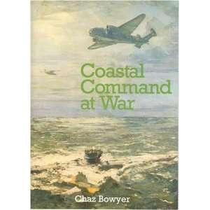 Coastal Command at War (9780711009806) Chaz Bowyer Books