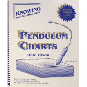 Pendulum Charts (Knowing Your Intuitive Mind): Dale Olson: Books