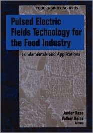 Pulsed Electric Fields Technology for the Food Industry Fundamentals