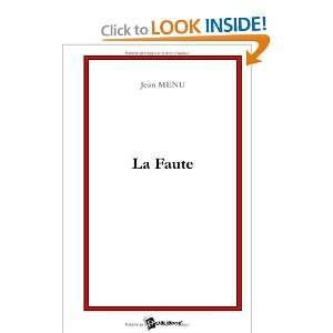 la faute (9782748328660): Jean Menu: Books