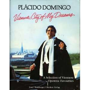 Selection of Viennese Operetta Favorites Placido Domingo Books