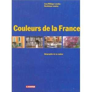 de la France (9782281191127): Jean Philippe Lenclos, Dominique Lenclos