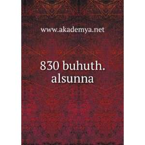 830 buhuth.alsunna www.akademya.net Books