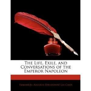 Napoleon (9781143629815): Emmanuel Auguste Dieudonné Las Cases: Books