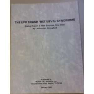 The UFO Crash / Retrieval Syndrome, Status Report II New Sources, New