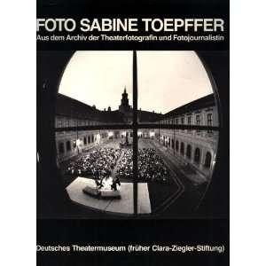 Foto Sabine Toepffer, Aus Dem Archiv Der Theaterfotografin