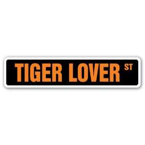 TIGER LOVER Street Sign wild animal zoo lover big cat stripes gift