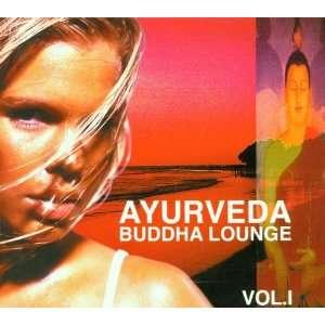 Vol. 1 Ayurveda Buddha Lounge Ayurveda Buddha Lounge