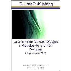 Armonización del Mercado Interior, Marcas, Dibujos y Modelos) Books