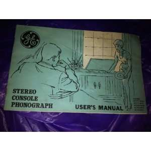 GE G E Stereo Console Phonograph Users Manual Models