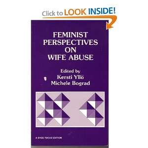 Feminist Perspectives on Wife Abuse (SAGE Focus Editions