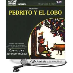 Pedrito y el Lobo: Cuento para aprender musica [Peter and the Wolf: A
