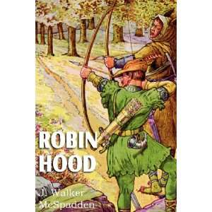 Robin Hood (9781612034553) J. Walker McSpadden Books