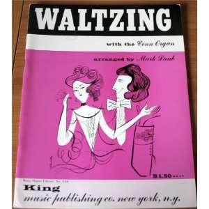 Waltzing with the Conn Organ: Mark Laub: Books