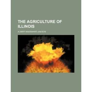 of Illinois (9781234947446) Albert Woodward Jamison Books