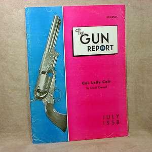 Gun Report (July 1958) Col. Lally Colt, Van Choate Rifle, Lt. Col. W