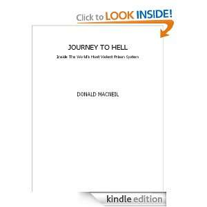 Journey To Hell: Inside the Worlds Most Violent Prison System: Donald