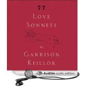 com 77 Love Sonnets (Audible Audio Edition) Garrison Keillor Books