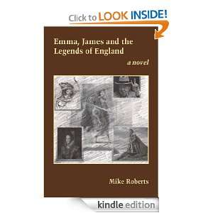 , James and the Legends of England eBook Mike Roberts Kindle Store