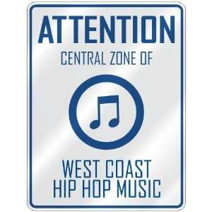 ZONE OF WEST COAST HIP HOP  PARKING SIGN MUSIC