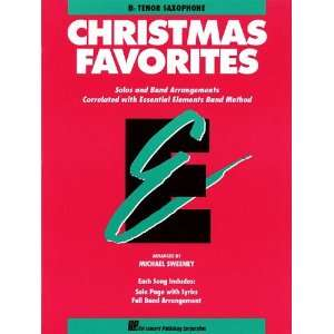 Christmas Favorites   Bb Tenor Saxophone   Essential Elements Band