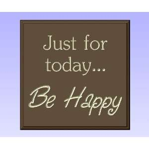 Decorative Wood Sign Plaque Wall Decor with Quote Just for todayBe