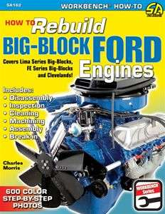 HOW TO REBUILD BIG BLOCK FORD LIMA FE 351 CLEVELAND 400