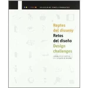 Reptes del disseny/ Retos del diseno/Design challenges