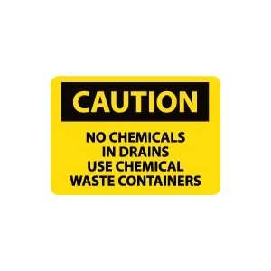 OSHA CAUTION No Chemicals In Drains Use Chemical Waste