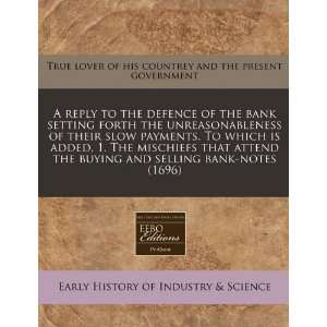 buying and selling bank notes (1696) (9781171341956): True lover of